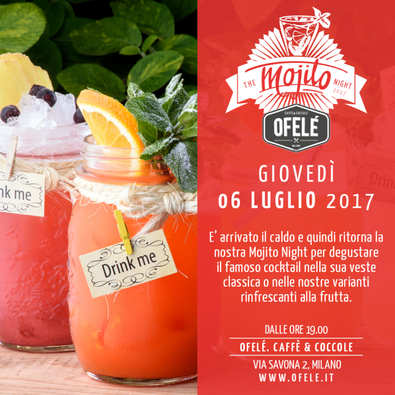 The Mojito Night 2017 | Ofelé. Caffè & Coccole.