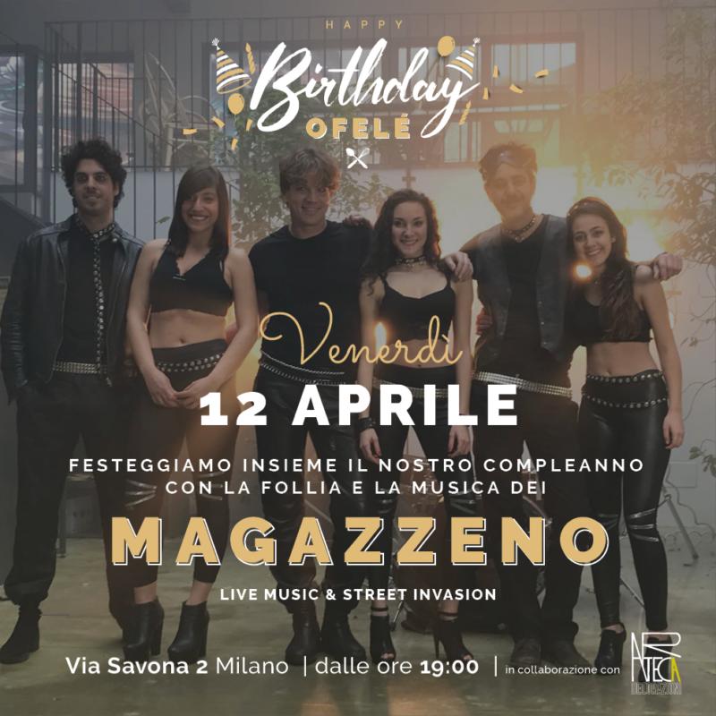 Happy Birthday Ofelé ft Magazzeno | Ofelé. Caffè & Coccole. Milano