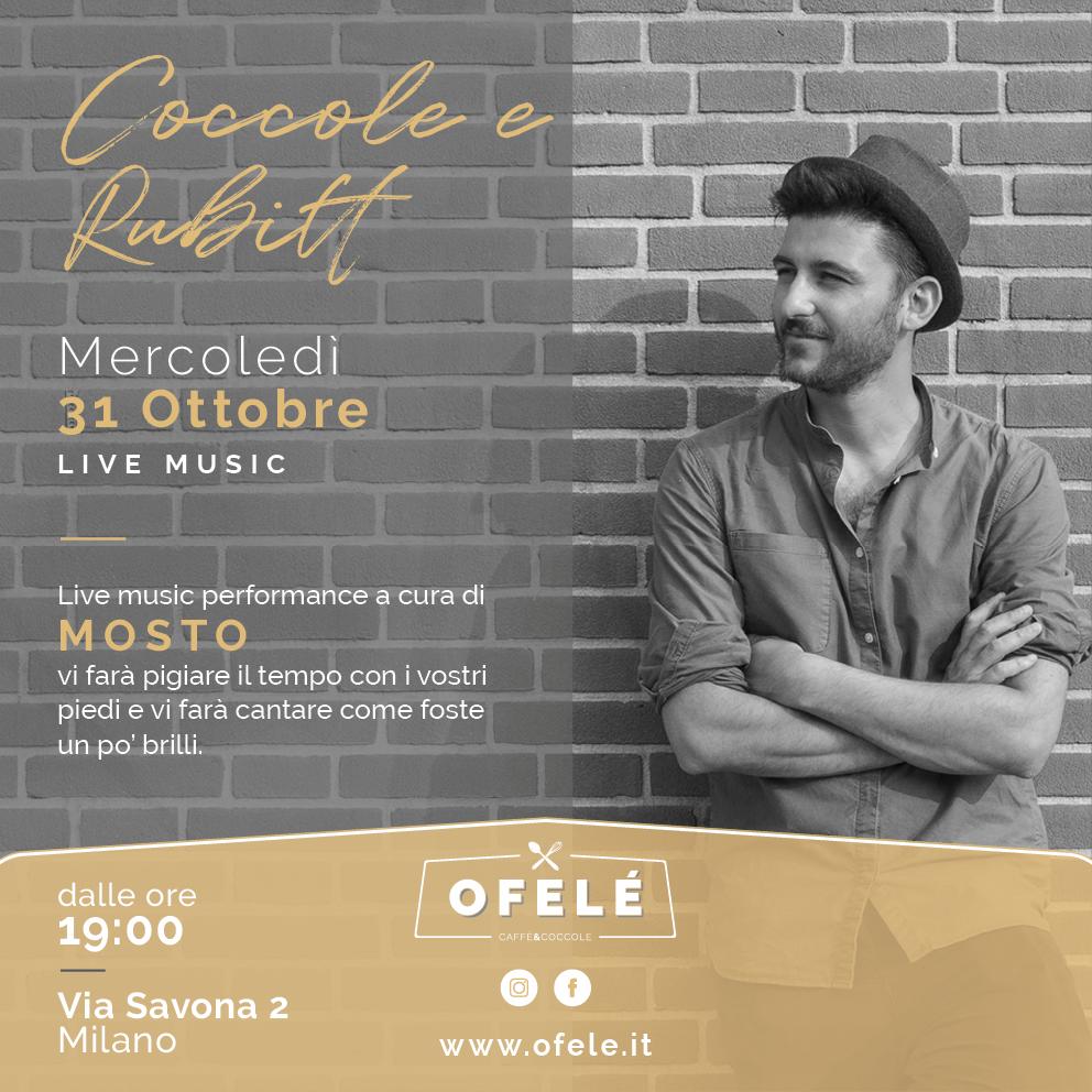 Coccole e Rubitt con Mosto | Ofelé. Caffè & Coccole. Milano