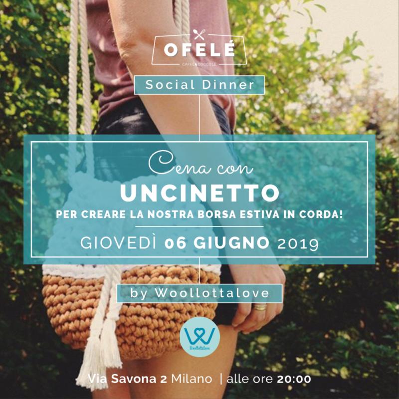 Ofelé Social Dinner   cena con uncinetto   Ofelé. Caffè & Coccole. Milano