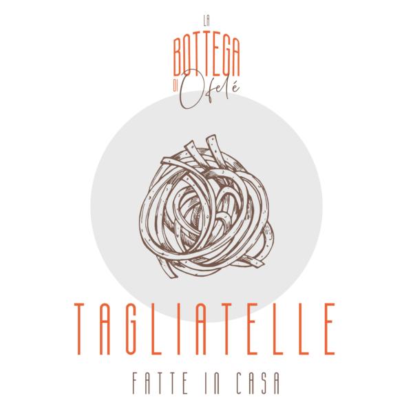 Tagliatelle di pasta fresca fatte in casa| La bottega di Ofelé | www.ofele.it
