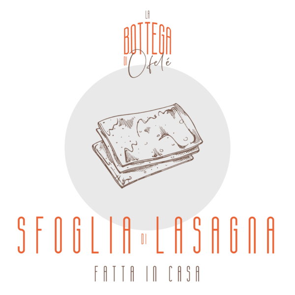 Sfoglia di Lasagna fresca fatta in casa| La bottega di Ofelé | www.ofele.it